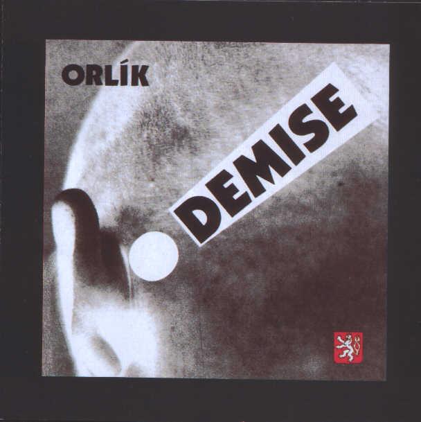 Orlík - Demise