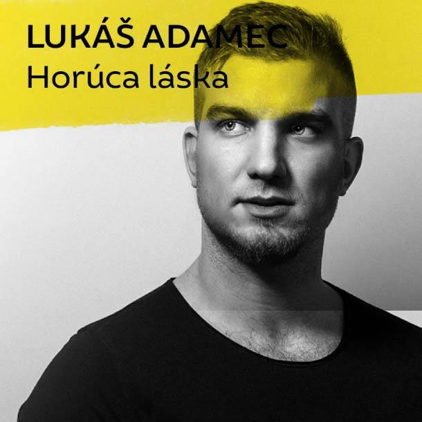 Adamec Lukáš - Horúca Láska