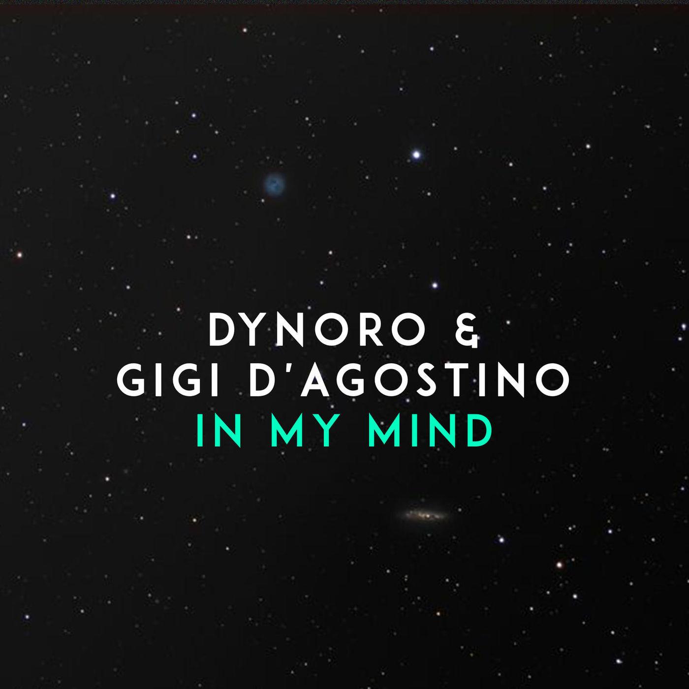 Dynoro feat. Gigi DAgostino - In My Mind -single