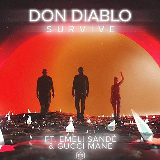 Don Diablo feat Emeli Sandé& Gucci Mane - Survive